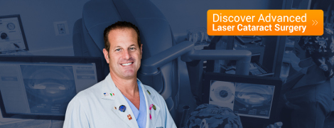 Discover Advanced Laser Cataract Surgery