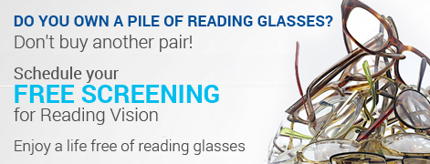 Ad banner with a pile of reading glasses. Do you own a pile of reading glasses? Don't buy another pair. Schedule your free screening for reading vision. Enjoy life free of reading glasses.