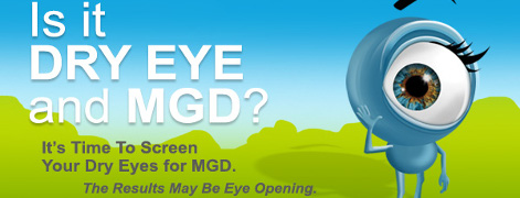 Is it dry eye and MGD? It's time to screen your dry eyes for MGD. The results may be eye opening.