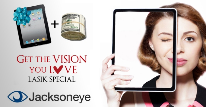 iPad and a pack of money with a woman with 1 eye closed. LASIK special. Get the vision you love. Jacksoneye.